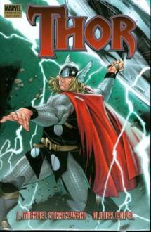 Thor, Vol. 1 - J. Michael Straczynski,Olivier Coipel