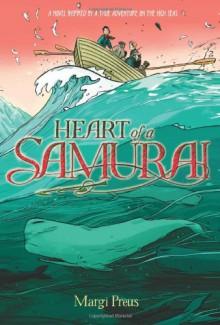 Heart of a Samurai (Audio) - Margi Preus, James Yaegashi