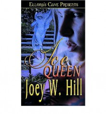 Ice Queen - Joey W. Hill