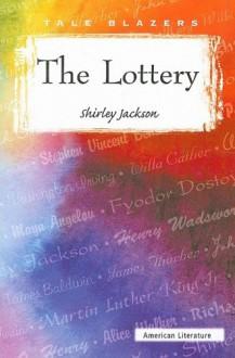 The Lottery (Tale Blazers) - Shirley Jackson