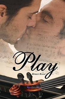 Play (A Fairview Story Book 4) - Bruce Rose