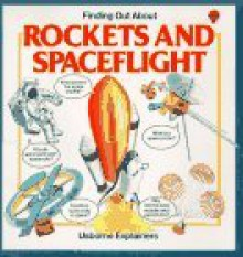 Finding Out about Rockets and Spaceflight - Lynn Myring