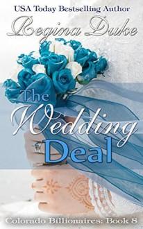 The Wedding Deal - Regina Duke