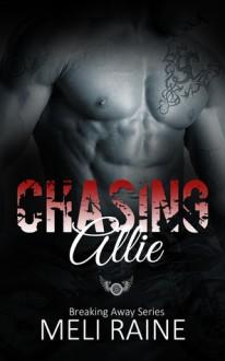 Chasing Allie - Meli Raine