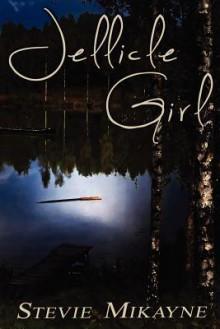 Jellicle Girl - Stevie Mikayne