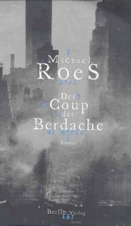 Der Coup Der Berdache: Roman - Michael Roes