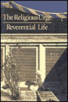 Religious Urge/Reverential Life - Paul Bruton