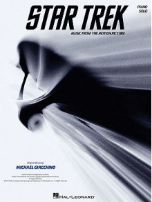 Star Trek: Music from the Motion Picture Soundtrack - Michael Giacchino