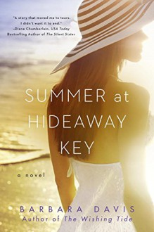 Summer at Hideaway Key - Barbara Davis