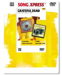 Songxpress Play Their Songs Now! Grateful Dead - Grateful Dead