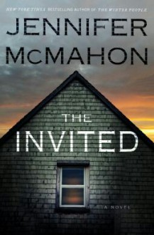 The Invited - Jennifer McMahon