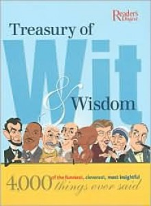Treasury of Wit and Wisdom - Reader's Digest Association