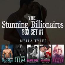 The Stunning Billionaires Box Set - Nella Tyler