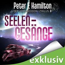 Seelengesänge (Der Armageddon-Zyklus 3) - Audible GmbH, Oliver Siebeck, Peter F. Hamilton