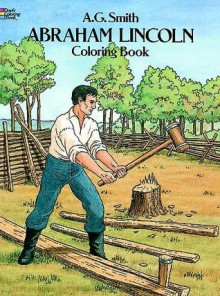 Abraham Lincoln Coloring Book - A.G. Smith