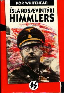 Íslandsævintýri Himmlers - Þór Whitehead