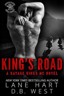 King's Road (Savage Kings MC Book 0) - Lane Hart,D.B West