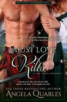 Must Love Kilts - Angela Quarles