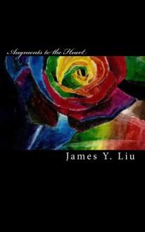 Augments to the Heart: James Liu - James Y. Liu
