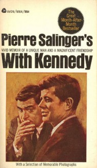 With Kennedy - Pierre Salinger