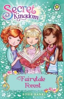 Fairytale Forest - Rosie Banks