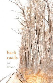 Back Roads - Ted Ferguson