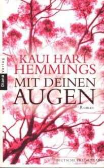 Mit deinen Augen - Kaui Hart Hemmings