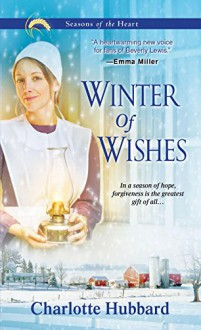 Winter of Wishes (Seasons of the Heart) - Charlotte Hubbard