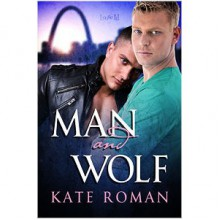 Man and Wolf - Kate Roman