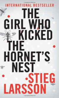 The Girl Who Kicked the Hornet's Nest (Vintage Crime/Black Lizard) - Stieg Larsson