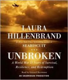 Unbroken: A World War II Story of Survival, Resilience, and Redemption - Edward Herrmann, Laura Hillenbrand