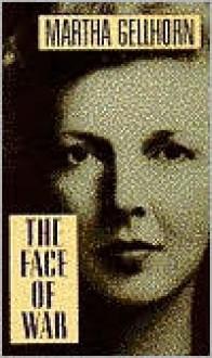 Face of War - Martha Gellhorn