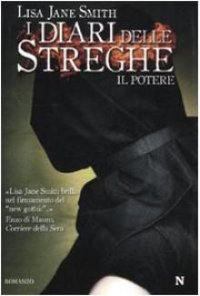 I diari delle streghe: Il potere - L.J. Smith