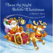 The Night Before Christmas - Clement Clarke Moore, Elena Almazova, Vitaly Shvarov