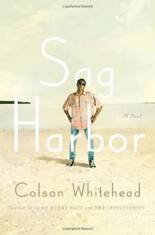 Sag Harbor - Colson Whitehead