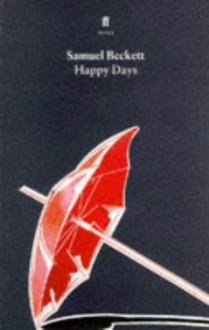 Happy Days - Samuel Beckett