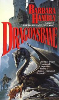 Dragonsbane - Barbara Hambly