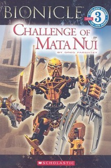 Challenge of Mata Nui - Greg Farshtey
