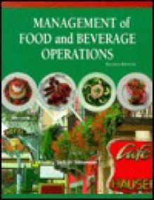 Management of Food and Beverage Operations - Jack D. Ninemeier