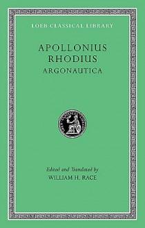 Argonautica - Appolonius Rhodius, William H. Race, Appolonius Rhodius