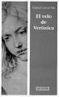El velo de Verónica - Gertrud von le Fort