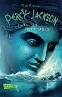 Der Fluch des Titanen - Rick Riordan, Gabriele Haefs