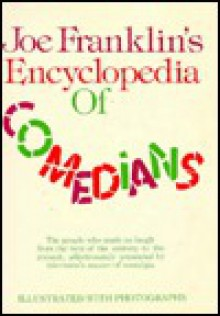 Joe Franklins Encyclopedia Of Comedians - Joe Franklin