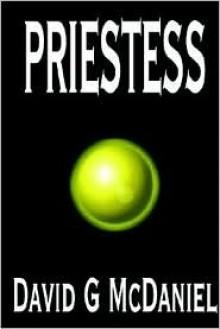 Priestess - David G. McDaniel