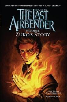 The Last Airbender Movie Prequel: Zuko's Story - Dave Roman, Nina Matsumoto
