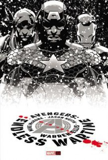 Avengers: Endless Wartime - Warren Ellis, Clark Gregg, Mike McKone