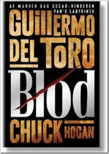 Blod - Guillermo del Toro, Chuck Hogan, Mich Vraa