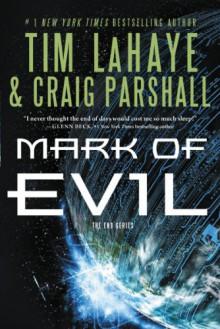 Mark of Evil (The End Series) - Tim LaHaye,Craig Parshall