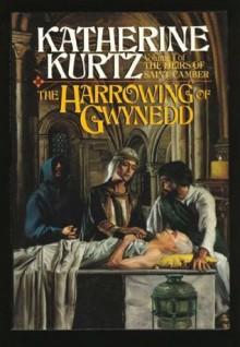 The Harrowing of Gwynedd - Katherine Kurtz