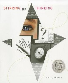 Stirring Up Thinking - Ben E. Johnson